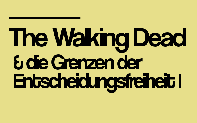 The Walking Dead_Grenzen1